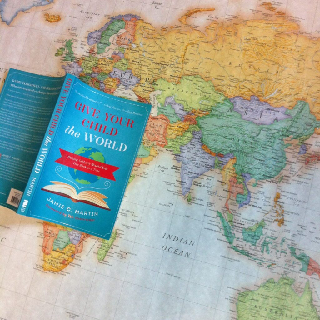 Give Kids The World Map.Book Recommendation Give Your Child The World