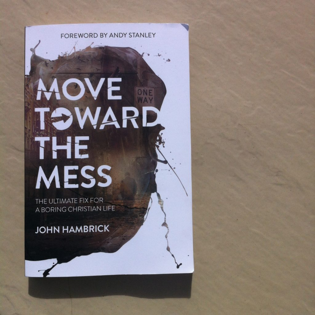 Book Recommendation: Move Toward The Mess