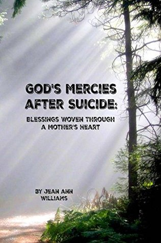 Author Interview: God's Mercies After Suicide by Jean Ann Williams
