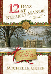 Author Interview: 12 Days at Bleakly Manor by Michelle Griep